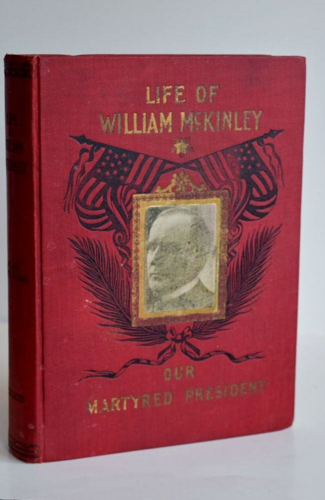 Life Of William Mckinley, Our Martyred President. Fallows Samuel.