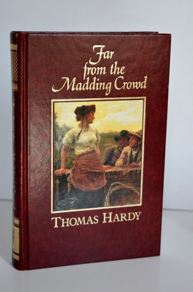 Far From The Madding Crowd. Thomas Hardy.