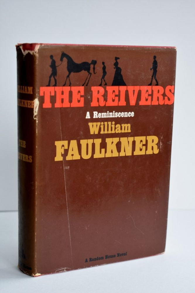 The Reivers A reminiscence. William Faulkner.