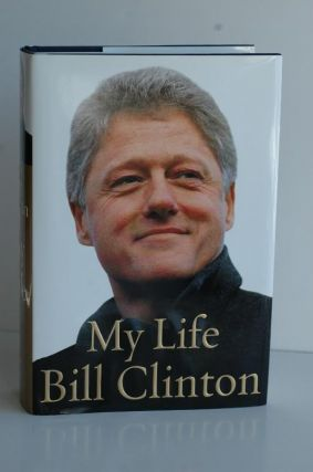 Bill Clinton My Life. Bill Clinton