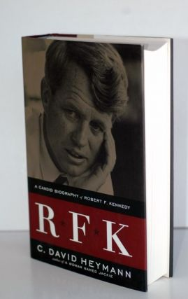 RFK A Candid Biography Of Robert F. Kennedy