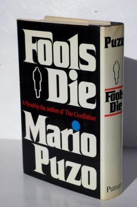 Fools Die a novel by the author of the godfather