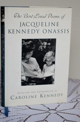 The Best Loved Poems of Jacqueline Kennedy-Onassis. Caroline Kennedy