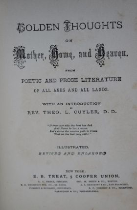 GOLDEN THOUGHTS ON MOTHER,HOME & HEAVEN From POETIC AND PROSE LITERATURE 1878-1882