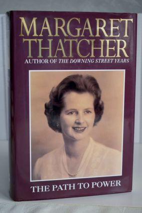 Margarate Thatcher, The Path To Power Margarate Thatcher, The Path To...