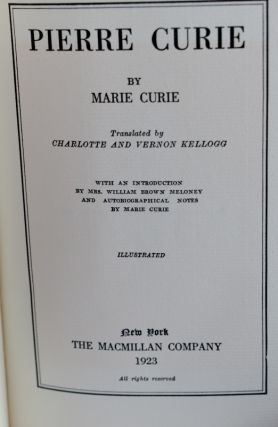 PIERRE CURIE Including Also Autobiographical Notes