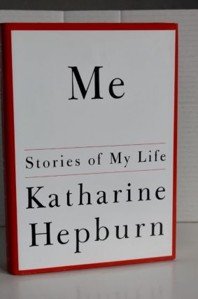 Me Stories Of My Life. Katharine Hepburn