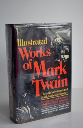 The Illustrated Mark Twain. Mark Twain