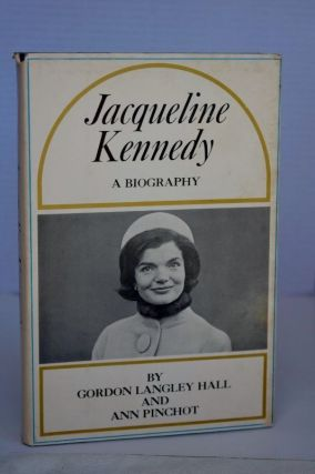 Jacqueline Kennedy A Biography. Dawn Langley Simmons