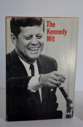The Kennedy Wit. John F. Kennedy /, Bill Adler