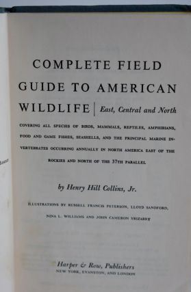 Complete Field Guide To American Wildlife: East, Central, And North ...