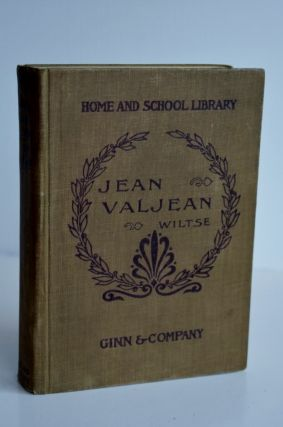 The Story of Jean Valjean from Victor Hugo Les Miserable The Story of Jean Valjean from Victor...
