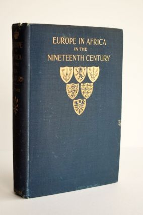 EUROPE IN AFRICA in the NINETEENTH CENTURY. Elizabeth Wormeley Latimer