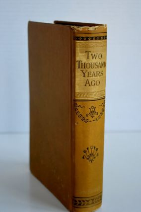Two Thousand Years Ago or The Adventures Of a Roman Boy