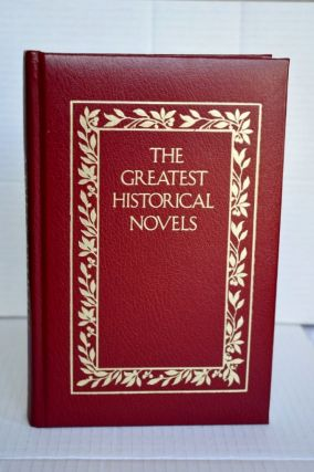 The Greatest Historical Novels A Tale of Two Cities. Charles Dickens