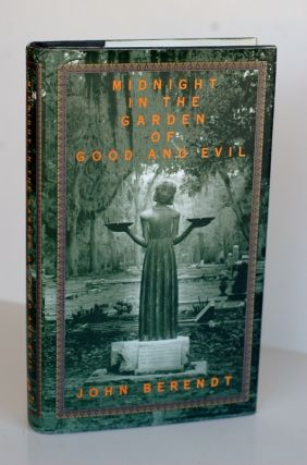 Midnight In The Garden Of Good And Evil A Savannah Story. John Berendt
