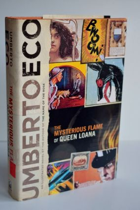The Mysterious Flame of Queen Loana An Illustrated Novel. Umberto Eco