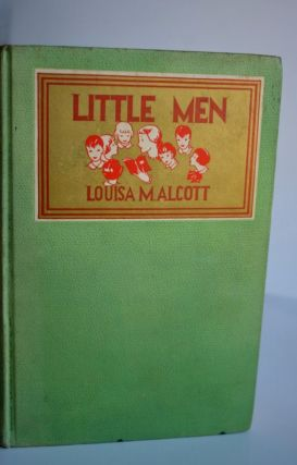 LITTLE MEN. Louisa M. Alcott