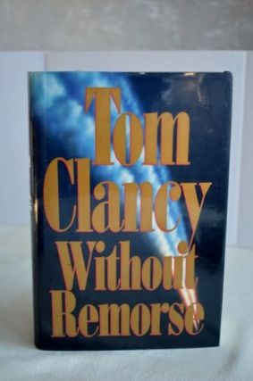Without Remorse. Tom Clancy