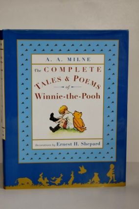 The Complete Tales & Poems Of Winnie-The-Pooh. A A. Milne