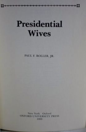 Presidential Wives