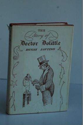 The Story of DOCTOR DOLITTLE. Hugh Lofting