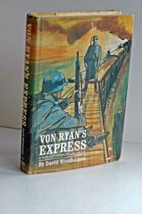 Von Ryan's Express. David Westheimer