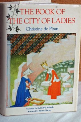 The Book Of The City Of Ladies. Christine de Pisan