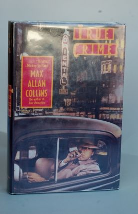 True Crime. Max Allan Collins