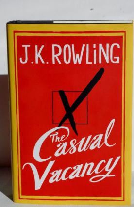 The Casual Vacancy. J K. Rowling