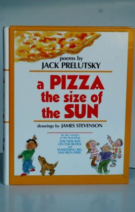 A Pizza The Size Of The Sun - poems. Jack Prelutsky