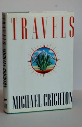 Travels. Michael Crichton