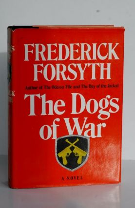 The Dogs of War. Frederick Forsythe