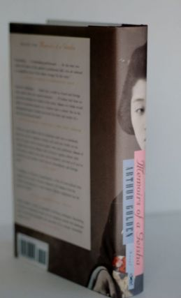 Memoirs of a Geisha A Novel. Arthur Golden