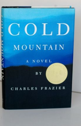 Cold Mountain: A Novel. Charles Frazier
