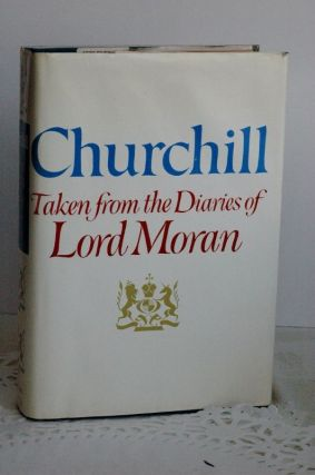 Churchill; The Struggle For Survival, 1940-1965, Moran Charles McMoran Wilson