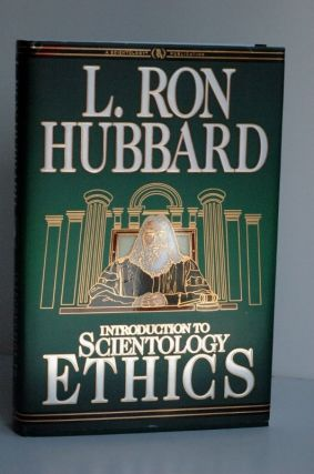 Introduction to Scientolgy Ethics. L. Ron Hubbard