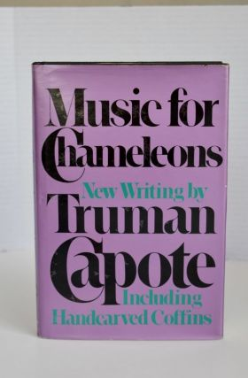 Music For Chameleons new writings. Truman Capote